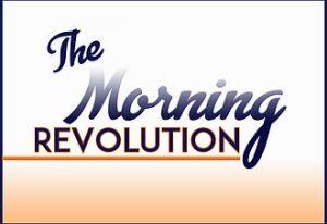 The Morning REVOLUTION Call