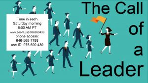 The Call of a Leader @ www.zoom.us/j/976690439