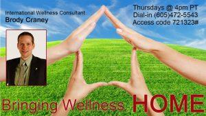 Bringing Wellness Home w/Brody Craney @ Call