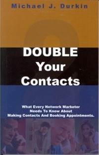 Double Your Contacts, by M J Durkin