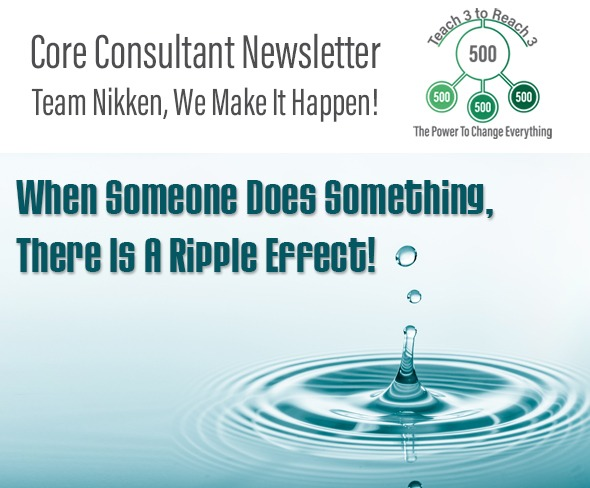 When Someone Does Something, There Is A Ripple Effect!