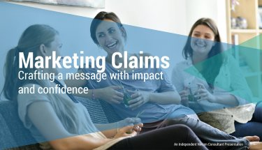 Marketing Claims Creating Messages With Impact